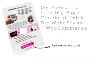 My Favourite Landing Page Checkout Trick for WordPress + WooCommerce